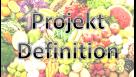 Projekt Definition – 12 Wochen Sport und gesunde Ernährung